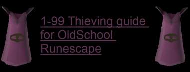 1 to 99 OSRS Thieving Guide - Training & Money making 2020