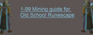 1-99 OSRS Mining Training Guide for 2020