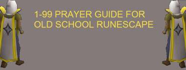 1 to 99 OSRS Prayer Guide 2020