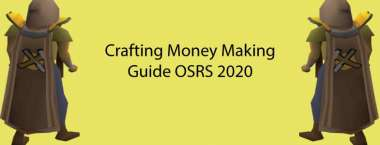 Crafting Moneymaking Guide OSRS 2020